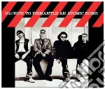 HOW TO DISMANTLE AN ATOMIC BOMB cd musicale di U2