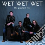 THE GREATEST HITS cd musicale di WET WET WET