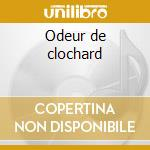 Odeur de clochard cd musicale di Relax