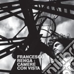 CAMERE CON VISTA/Re-packaging cd musicale di Francesco Renga