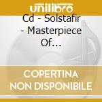 CD - SOLSTAFIR - MASTERPIECE OF... cd musicale di SOLSTAFIR