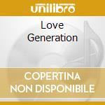 LOVE GENERATION cd musicale di SINCLAR BOB