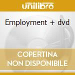 Employment + dvd cd musicale di Kaiser Chiefs