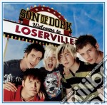 Welcome to loserville cd musicale di Son of dork