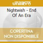 End of an era cd musicale di Nightwish
