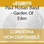 GARDEN OF EDEN cd musicale di MOTIAN PAUL BAND