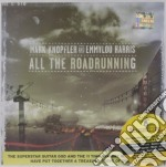 ALL THE ROAD RUNNING cd musicale di KNOPFLER MARK & EMMYLOU HARRIS