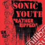 RATHER RIPPED cd musicale di SONIC YOUTH
