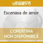 Escenasa de amor cd musicale di Jose' Feliciano