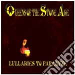 Queens Of The Stone Age - Lullabies To Paralyze cd musicale di QUEENS OF THE STONE AGE