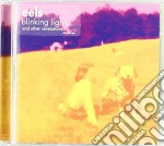 BLINKING LIGHTS AND OTHER REVELATION cd musicale di Eels He