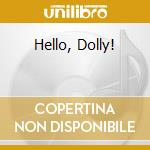 HELLO, DOLLY! cd musicale di Ella Fitzgerald