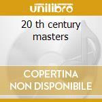 20 th century masters cd musicale di Tito Nieves