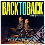 PLAY THE BLUES/BACK TO BACK cd musicale di ELLINGTON DUKE-JOHNNY HODGES