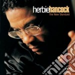 Herbie Hancock - The New Standard cd musicale di Herbie Hancock