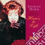 HERE'S TO LIFE cd musicale di Shirley Horn