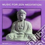 Music for zen meditation cd musicale di Tony Scott
