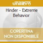 EXTREME BEHAVIOR cd musicale di HINDER