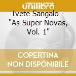 SUPERNOVA cd musicale di SANGALO IVETE