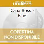 BLUE+4bonus tracks cd musicale di Diana Ross