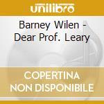 DEAR PROF. LEARY cd musicale di Barney Wilen