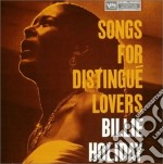 SONGS FOR DISTINGUE LOVERS cd musicale di Billie Holiday