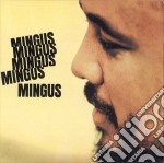 MINGUS MINGUS MINGUS cd musicale di Charles Mingus