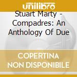 Compadres cd musicale di Marty Stuart