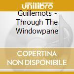 Through the windowpane cd musicale di Guillemots