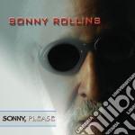 SONNY, PLEASE cd musicale di Sonny Rollins