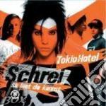 SCHREI ( SO LAUT...) cd musicale di TOKIO HOTEL