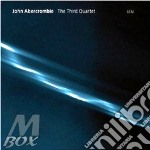 THE THIRD QUARTET cd musicale di John Abercrombie