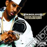 Fabolous - From Nothin To Somethin cd musicale di Fabolous