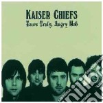 Kaiser Chiefs - Yours Truly Angry Mob cd musicale di Chiefs Kaiser