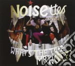 What's the time mr.wolf cd musicale di Noisettes
