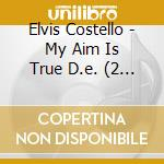 MY AIM IS TRUE ( DELUXE ) cd musicale di Elvis Costello