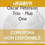 OSCAR PETERSON TRIO PLUS O cd musicale di Oscar Peterson