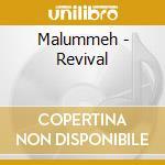 REVIVAL                                   cd musicale di MALUMMEH