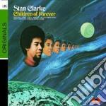 Stanley Clarke - Children Of Forever cd musicale di Stanley Clarke