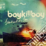 Stars & the sea cd musicale di Boy kill boy