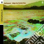 BRIDGE OVER TROUBLED WATER cd musicale di Paul Desmond