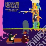 Noah & The Whale - Peaceful, The World Lays cd musicale di Noah & the world