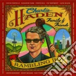 Charlie Haden Family & Friends - Rambling Boy cd musicale di Charlie Haden