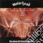 NO SLEEP TILL HAMMERSMITH cd musicale di MOTORHEAD