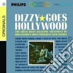 Dizzy Gillespie - Dizzy Goes Hollywood cd musicale di Dizzy Gillespie