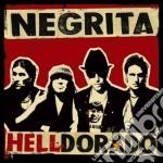 HELLDORADO cd musicale di NEGRITA