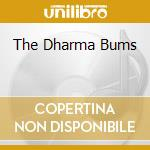 THE DHARMA BUMS cd musicale di Tangheri I