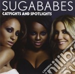 Catfight and spotlights cd musicale di Sugababes