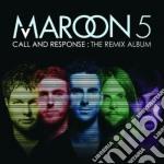 CALL AND RESPONSE - REMIX ALBUM cd musicale di MAROON 5