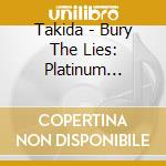 Bury the line cd musicale di Takida
